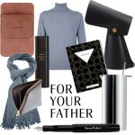 CHRISTMAS GIFT GUIDES: YOUR FATHER