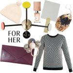 CHRISTMAS GIFT GUIDES: FOR HER